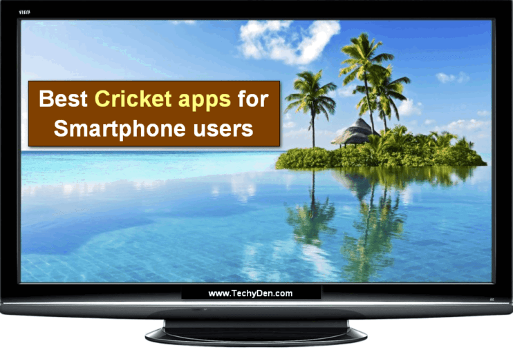 best cricket apps for smartphone users