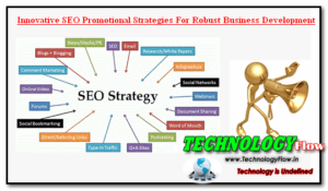 Innovative SEO Promotional Strategies For Robust Business Development