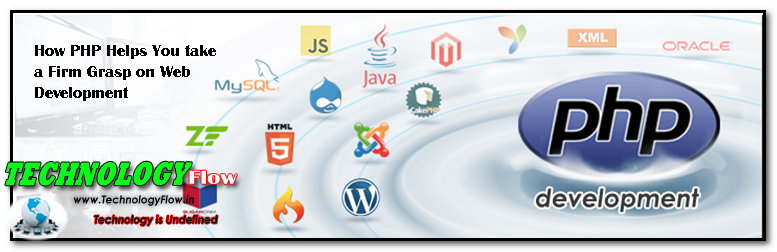 How PHP Helps You take a Firm Grasp on Web Development