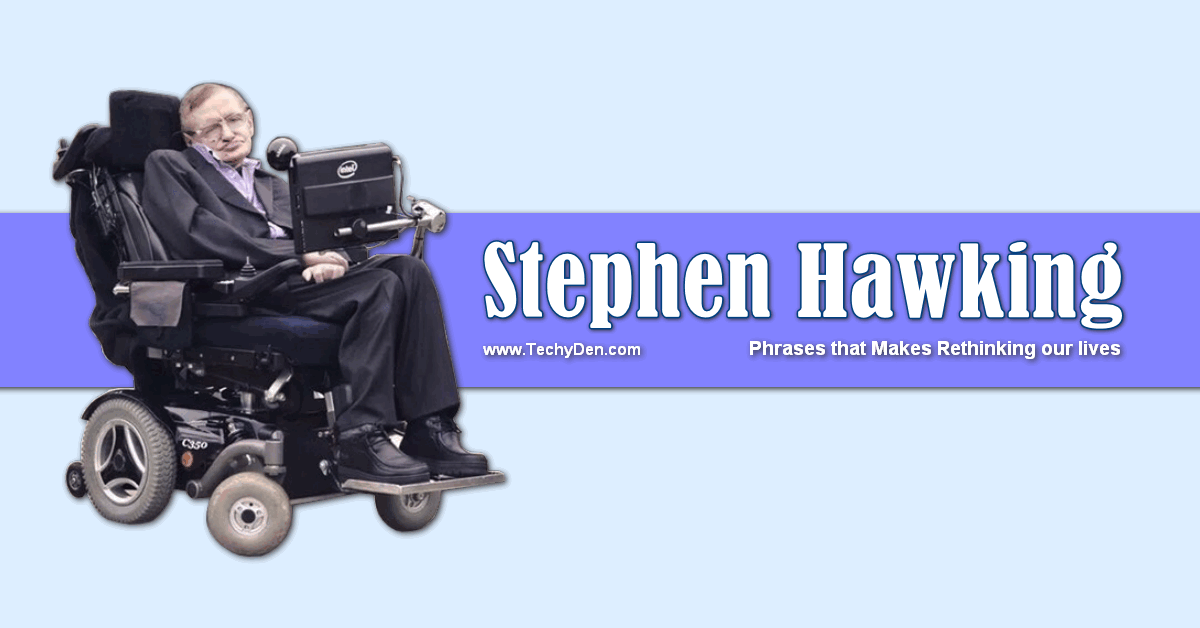 Stephen hawking phrases for everyone