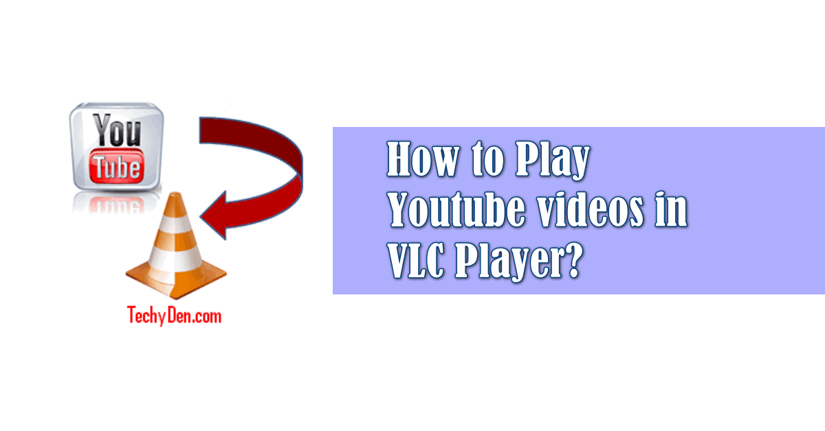How to play youtube video by VLC player