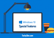 Windows 10 Features : Basic Special features for every Windows User
