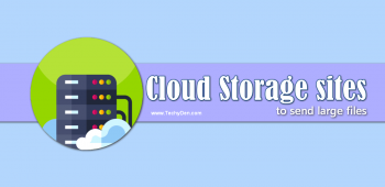 Top 5 Cloud Storage Services to Send Large Files free