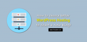 How to Choose Best WordPress Hosting Company to Create a Blog in 2020?