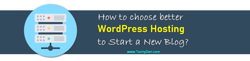 How to choose wordpress web hosting for you
