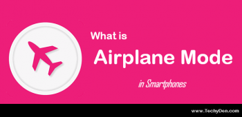 What is Airplane mode in android and what does it do?
