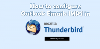How to Configure Outlook Emails IMAP in Thunderbird Email Client?