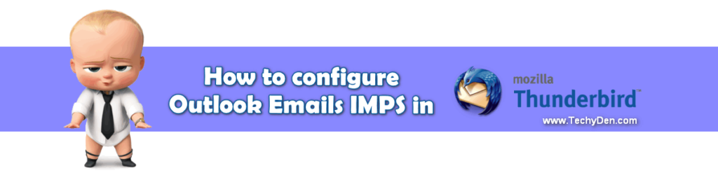 how to configure outlook emails in IMPS in thunderbird