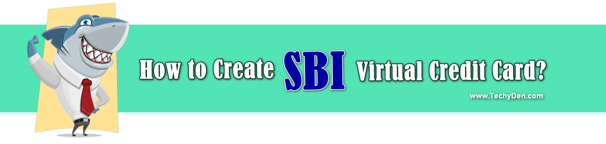 How to create SBI Virtual credit card
