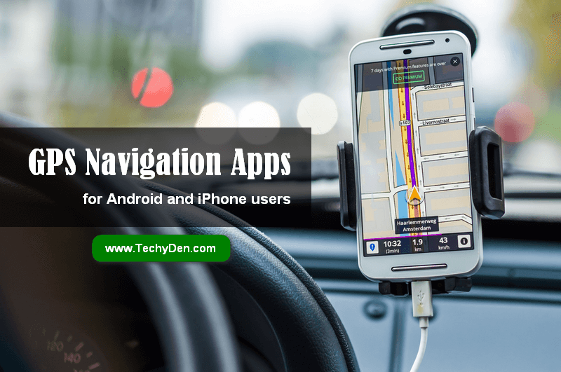 Best GPS Apps for Android and iPhone