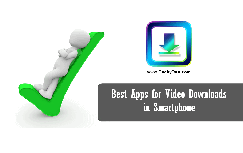 Video Downloading apps Best Apps for Video Downloading in Smartphone