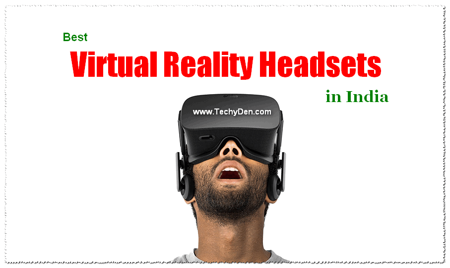 Best Virtual Reality Headsets in india 2017