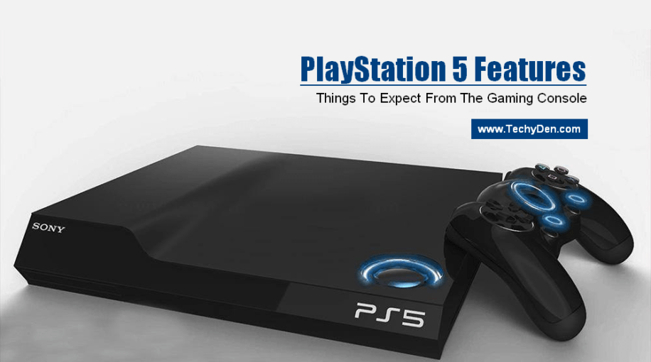 playstation 5 features: Things To Expect From The Gaming Console