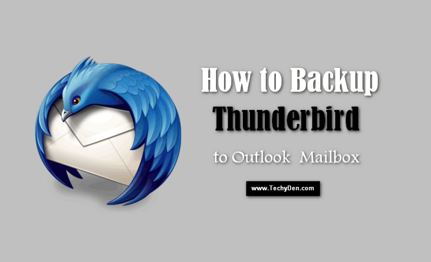 How to Backup Thunderbird to Outlook