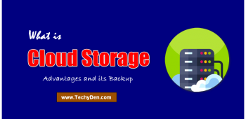 What is Cloud Storage? Advantages and it's Backup in 2021