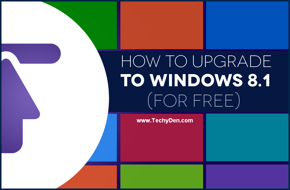 How to upgrade to Windows 8.1 free