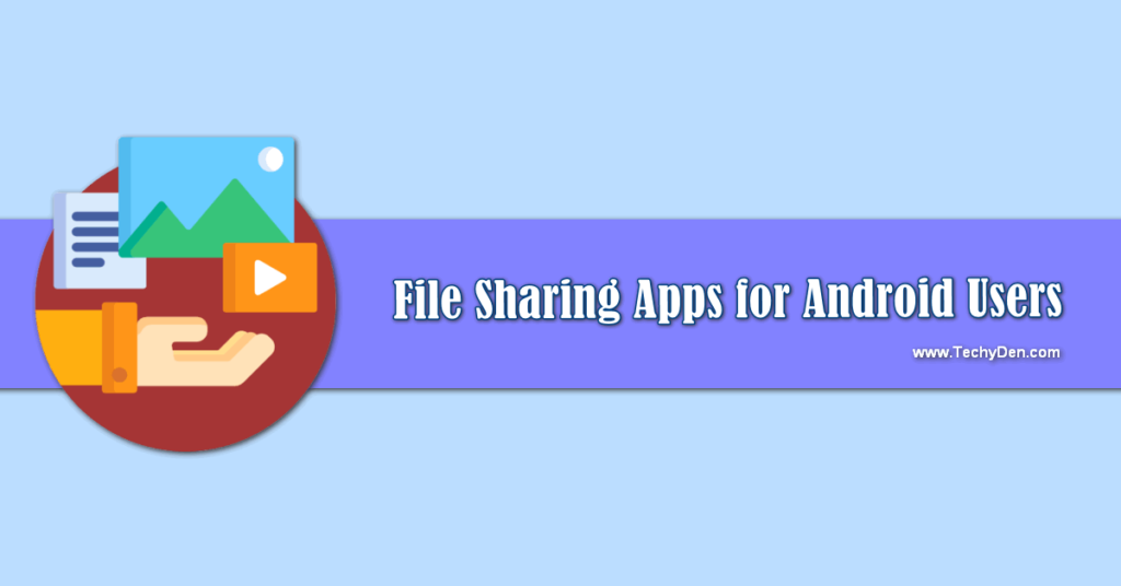Best Android file transfer apps for Smartphone users 1