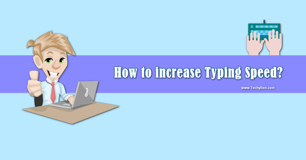 how to increase typing speed