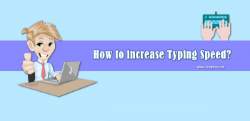 How to improve or increase typing speed and Accuracy on the Keyboard?