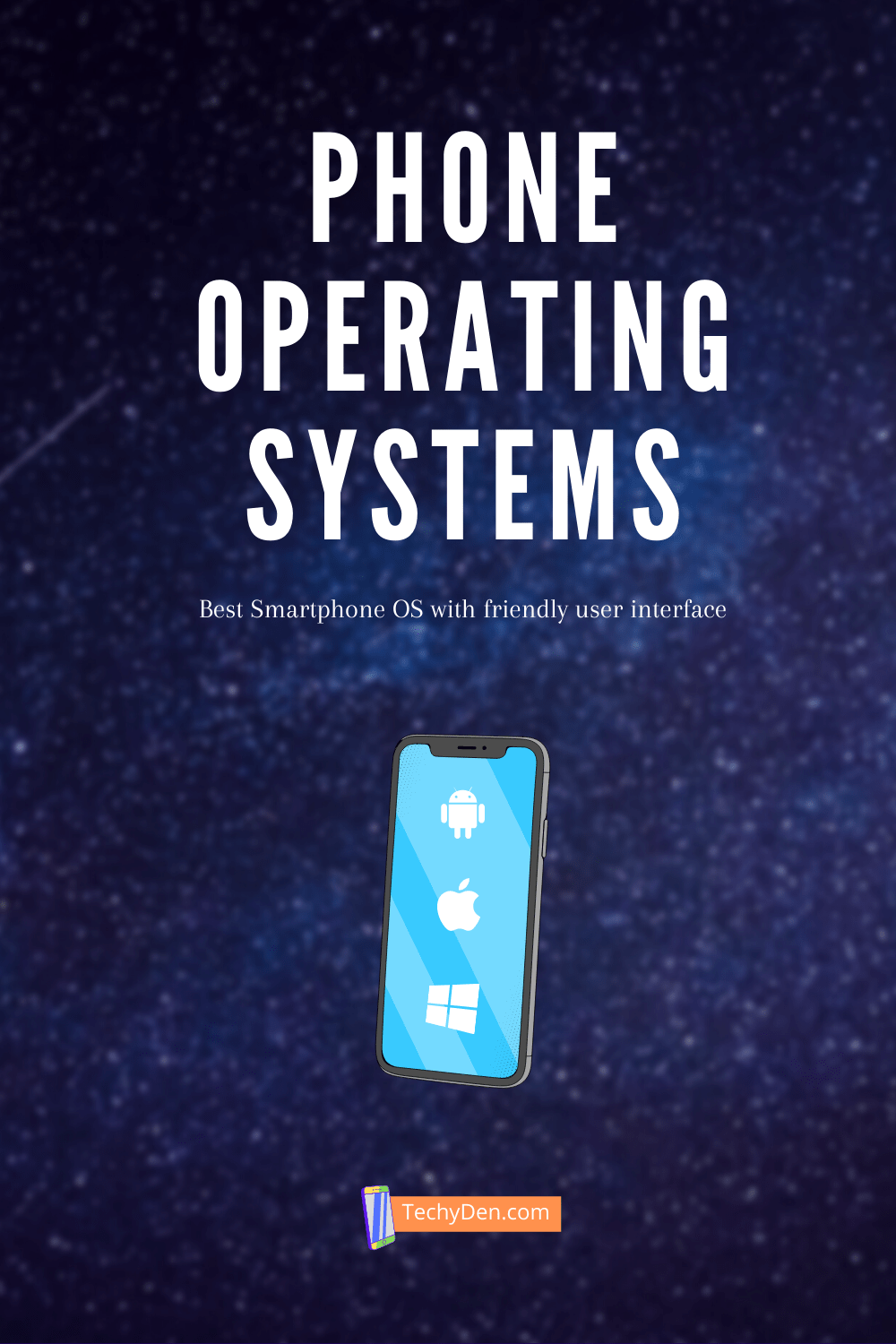 Best smartphone operating systems 2021
