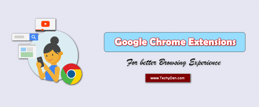 Best google chrome extensions for better browsing experience