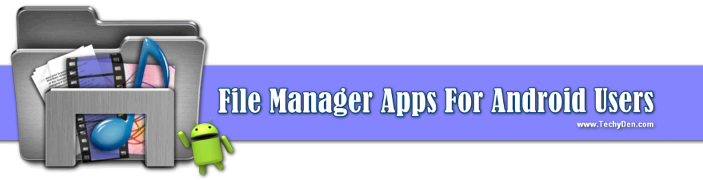 best file manager for android user