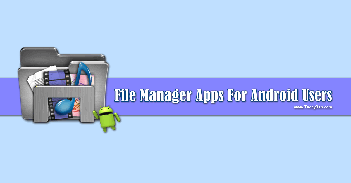 best file manager for android users