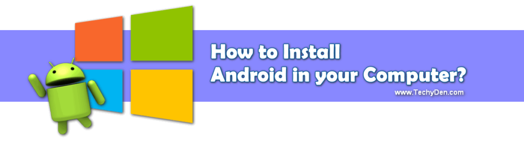 how to install android in your PC 2020?