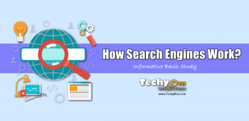 How Do Search Engines Work?- 4 Informative Basic Study