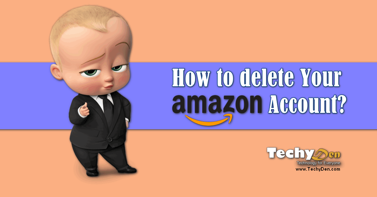 how to delete amazon account now