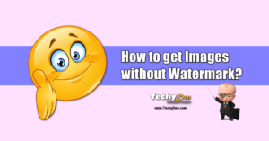 How to Get Stock Photos Without Watermark from image sites
