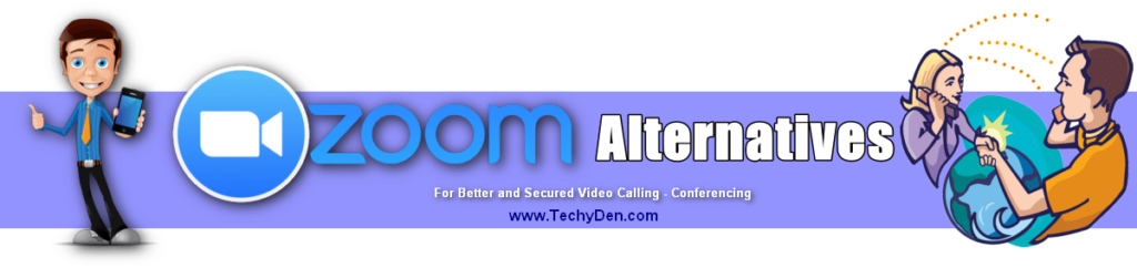 zoom alternatives for better video conferencing calls
