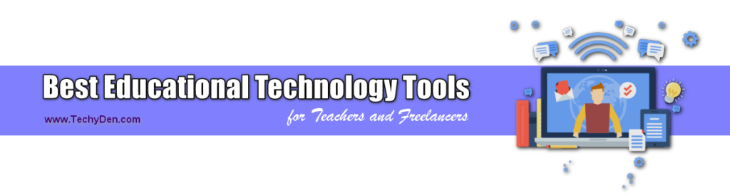 best educational tools for teachers and freelancers