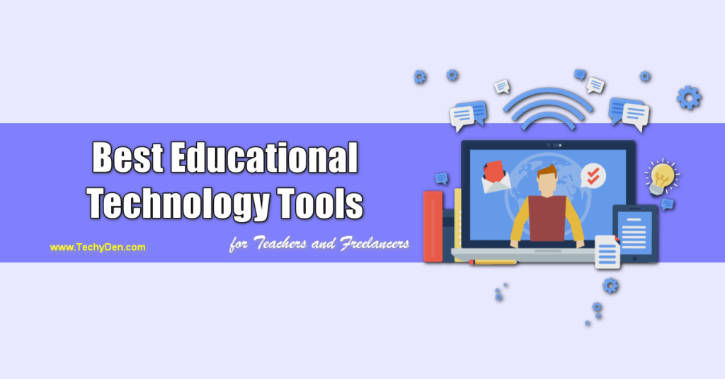 the best educational tools for teachers and freelancers