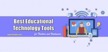 9 Best Educational Technology Tools for Teachers in 2021