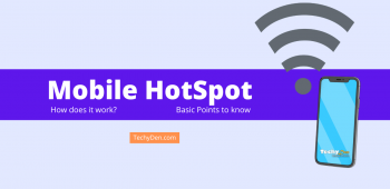 What is a mobile hotspot and How does it work?
